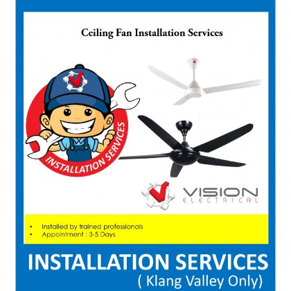 Professional Ceiling Fan Installation Services ( For Klang Valley Only )